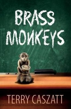 Brass Monkeys - Caszatt, Terry