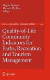 Quality-Of-Life Community Indicators for Parks, Recreation and Tourism Management