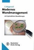 Modernes Wundmanagement mit hydroaktiver Wundtherapie