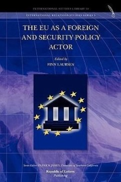 The EU as a Foreign and Security Policy Actor - Herausgeber: Laursen, Finn