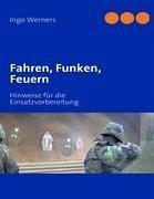 Fahren, Funken, Feuern - Werners, Ingo