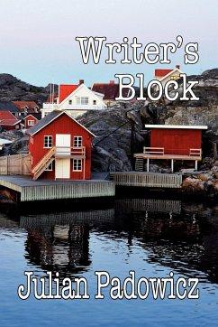 Writer's Block - Padowicz, Julian