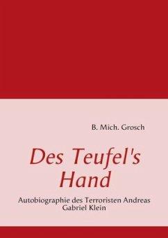 Des Teufel's Hand - Grosch, B. Mich.