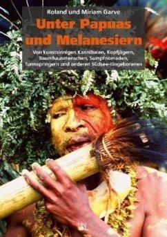 Unter Papuas und Melanesiern