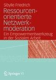 Ressourcenorientierte Netzwerkmoderation