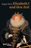 Elisabeth I. und ihre Zeit