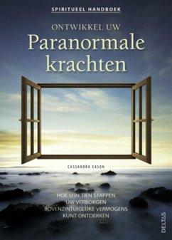 Ontwikkel uw paranormale krachten - Eason, Cassandra