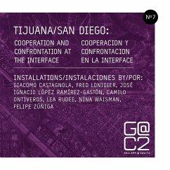 Tijuana/San Diego - Gallery Calit2
