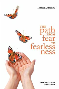 The Path from Fear to Fearlessness - Dimakou, Ioanna