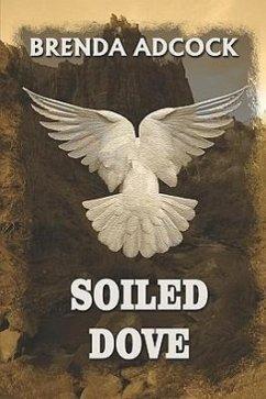 Soiled Dove - Adcock, Brenda
