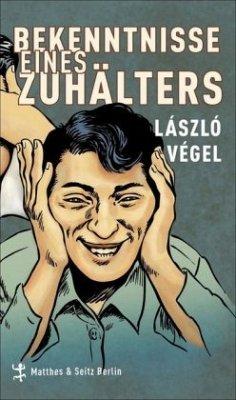 Bekenntnisse eines Zuhälters - Végel, László