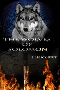 The Wolves of Solomon - Blackhurst, R. L.