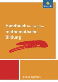 Handbuch für die frühe mathematische Bildung - Kaufmann, Sabine
