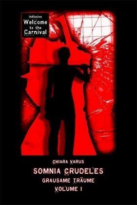Buch-Reihe Somnia Crudeles von Chiara Varus