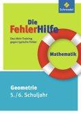 Die FehlerHilfe. Mathematik Geometrie 5 / 6