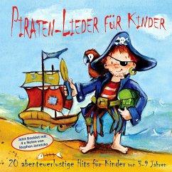 Piraten-Lieder für Kinder, Audio-CD - Janetzko, Stephen; Krenzer, Rolf
