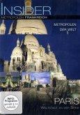 Insider - Metropolen Frankreich: Paris