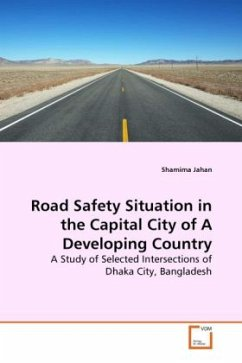 Road Safety Situation in the Capital City of A Developing Country - Jahan, Shamima