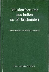 Missionsberichte aus Indien im 18. Jahrhundert