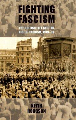 Fighting fascism - Hodgson, Keith