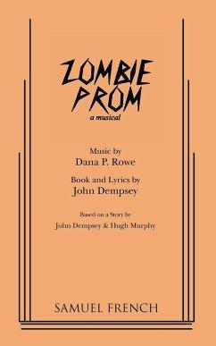 Zombie Prom - Dempsey, John Rowe, Dana P.