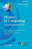 History of Computing:Learning from the Past