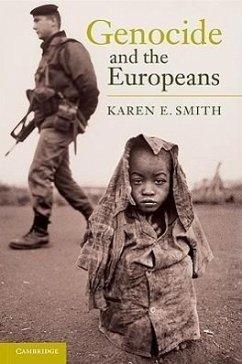 Genocide and the Europeans - Smith, Karen E.