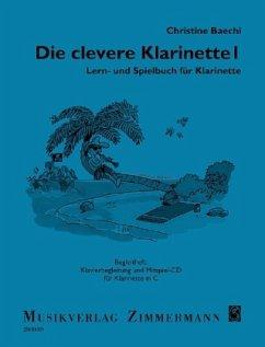 Die clevere Klarinette, Lern- und Spielbuch, Klavierbegleitung, m. Audio-CD