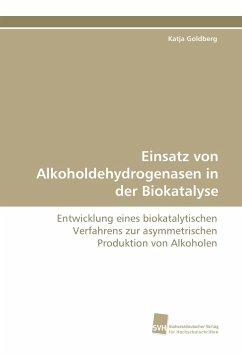 Einsatz von Alkoholdehydrogenasen in der Biokatalyse