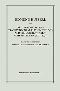 Psychological and Transcendental Phenomenology and the Confrontation with Heidegger (1927-1931) - Husserl, Edmund
