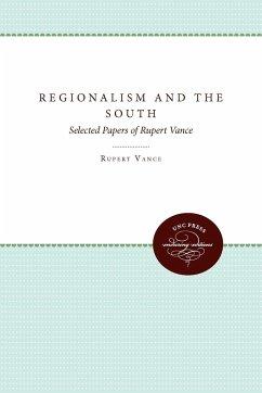 Regionalism and the South - Singal, Daniel Reed, John Vance, Rupert B.