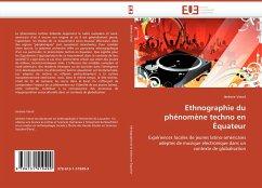 Ethnographie du phénomène techno en Équateur - Voirol, Jérémie