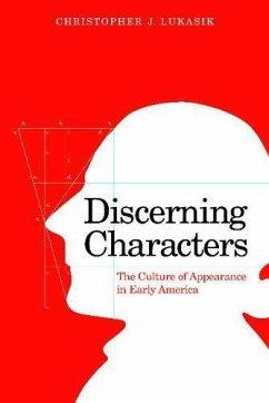Discerning Characters - Lukasik, Christopher J.