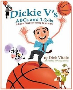 Dickie V's ABCs and 1-2-3s: A Great Start for Young Superstars - Vitale, Dick