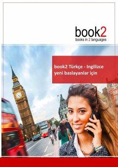 book2 Türkçe - Ingilizce yeni baslayanlar için - Schumann, Johannes