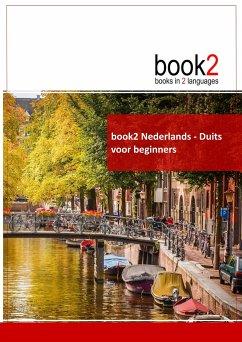 book2 Nederlands - Duits voor beginners - Schumann, Johannes