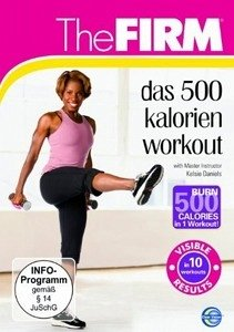 The Firm - Das 500 Kalorien Workout