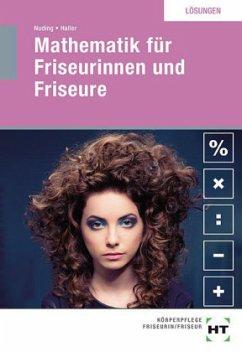 Mathematik für Friseurinnen und Friseure. Lösun...