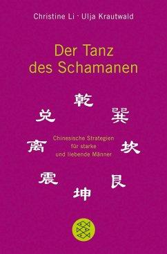 Der Tanz des Schamanen - Li, Christine; Krautwald, Ulja