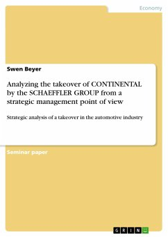 Analyzing the takeover of CONTINENTAL by the SCHAEFFLER GROUP from a strategic management point of view