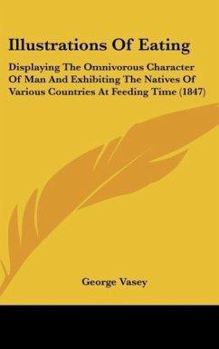 Illustrations Of Eating - Vasey, George