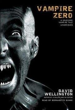 Vampire Zero: A Gruesome Vampire Tale - Wellington, David