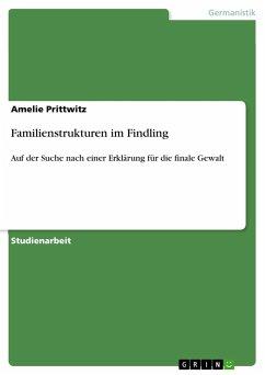 Familienstrukturen im Findling - Prittwitz, Amelie