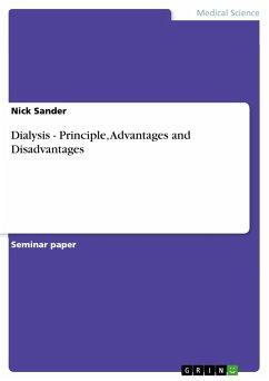Dialysis - Principle, Advantages and Disadvantages