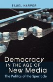 Democracy in the Age of New Media