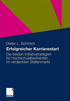 Erfolgreicher Karrierestart - Schmich, Dieter L.