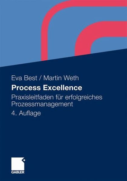 Process Excellence - Best, Eva; Weth, Martin