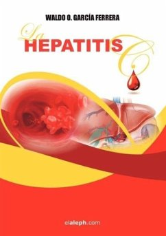 La Hepatitis C - Garca Ferrera, Waldo O. Ferrera, Waldo O. Garcia