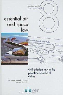 Civil Aviation Law in the People's Republic of China - Qingfen, Meng Hongliang, Zang