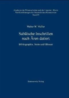 Sabäische Inschriften nach Ären datiert - Müller, Walter W.